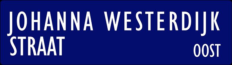 straatnaambordje Johanna Westerdijkstraat