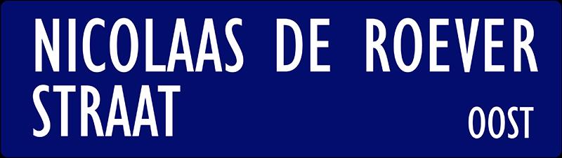 straatnaambordje nicolaas de roeverstraat