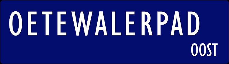 straatnaambordje oetewalerpad